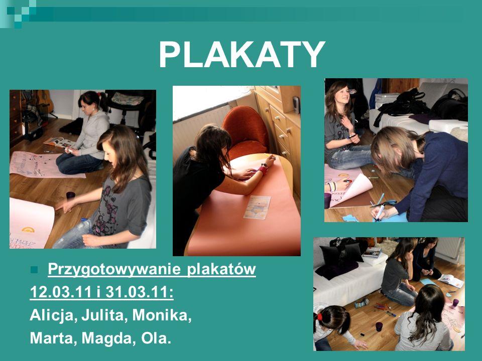 ULOTKI 12.03.11 – projekt ulotki: Alicja, Julita, Magda, Marta, Ola.