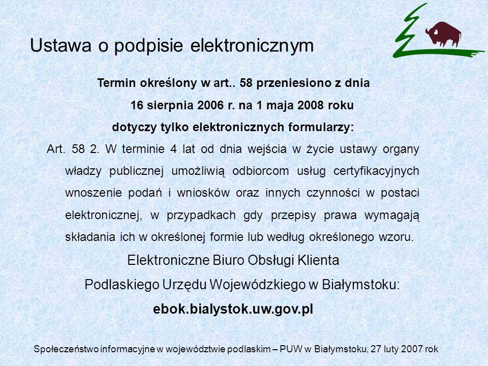 Ustawa o podpisie elektronicznym Termin określony w art..