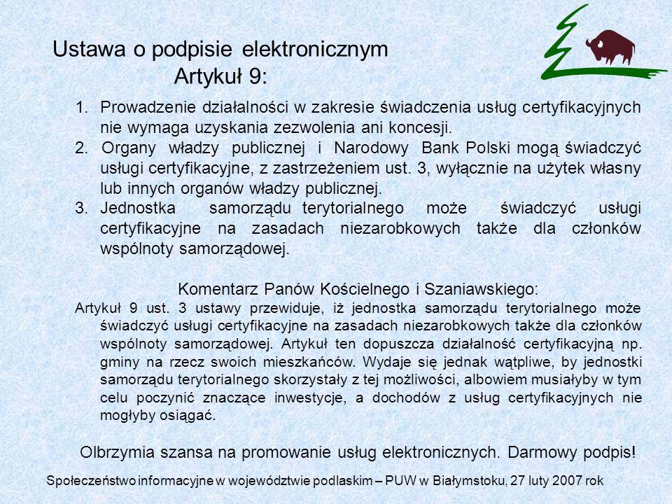 Ustawa o podpisie elektronicznym Artykuł 9: 1.