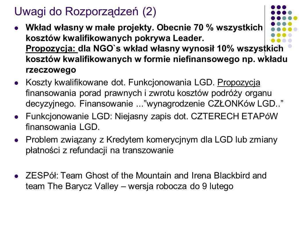 Uwagi do Rozporządzeń (2) Wkład własny w małe projekty.