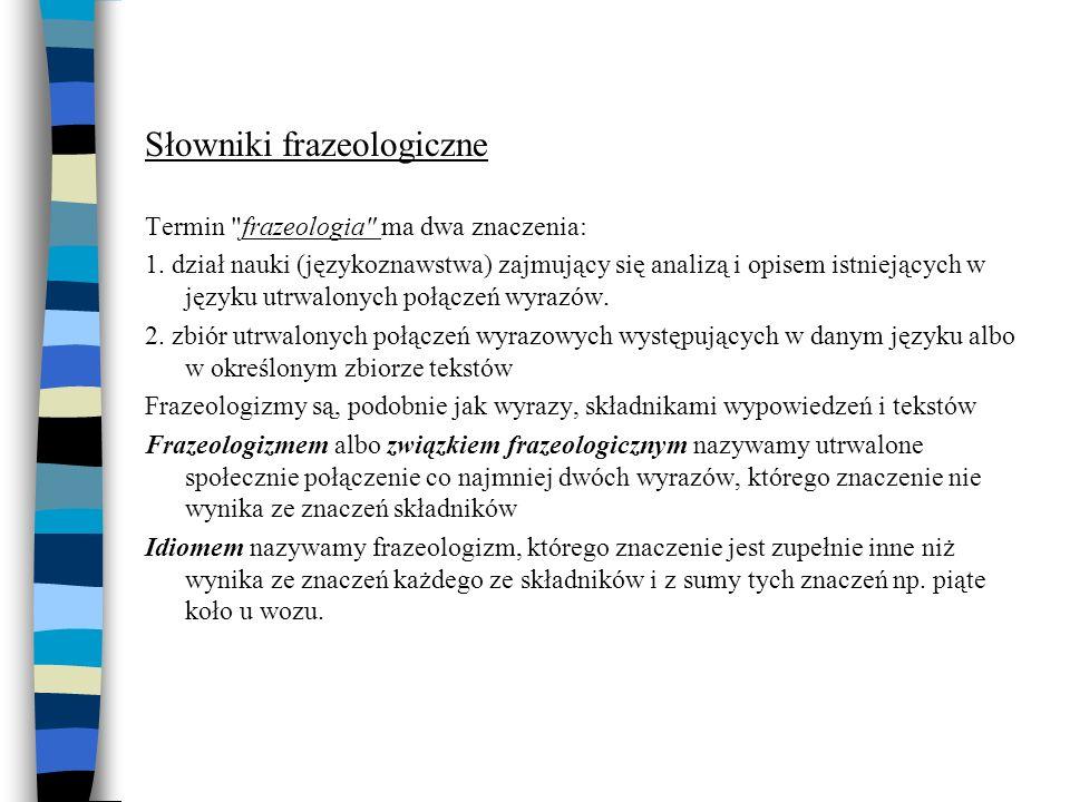 Słowniki frazeologiczne Termin