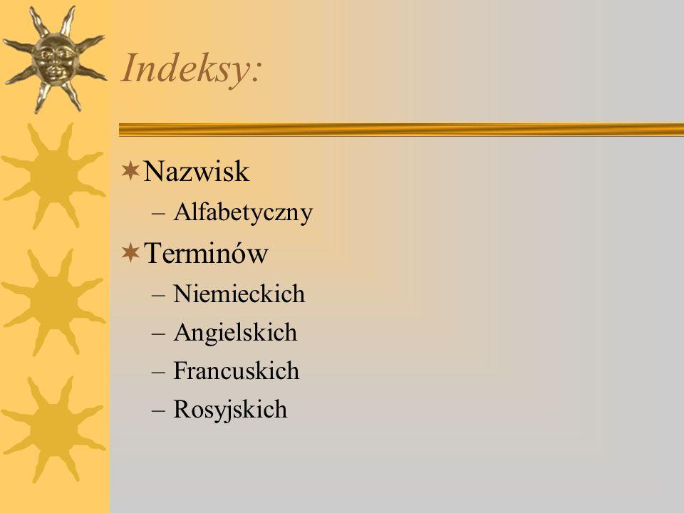 Budowa hasła Termin hasłowy w j.polskim Synonimy polskie –również jako hasła odsyłaczowe Symbol wielkości lub skrót terminu Definicja Wzory/rysunki Istniejące odpowiedniki obcojęzyczne