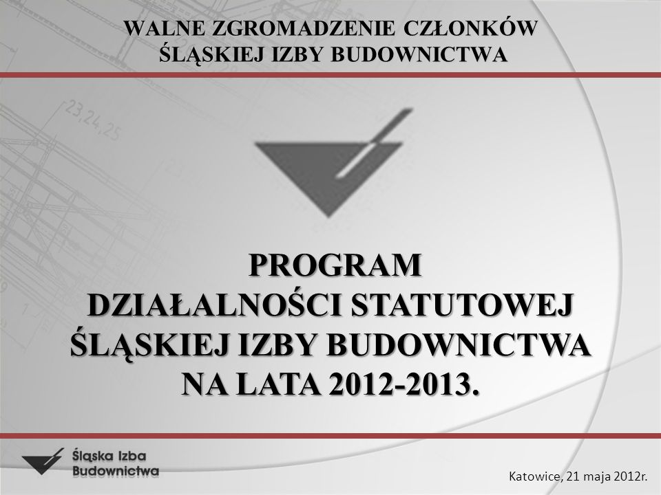 Katowice, 21 maja 2012r.2.