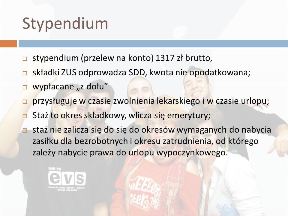 Stypendium stypendium (przelew na konto) 1317 zł brutto, składki ZUS odprowadza SDD, kwota nie opodatkowana; wypłacane z dołu przysługuje w czasie zwo