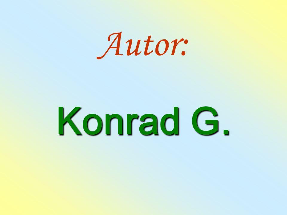 Autor: Konrad G.