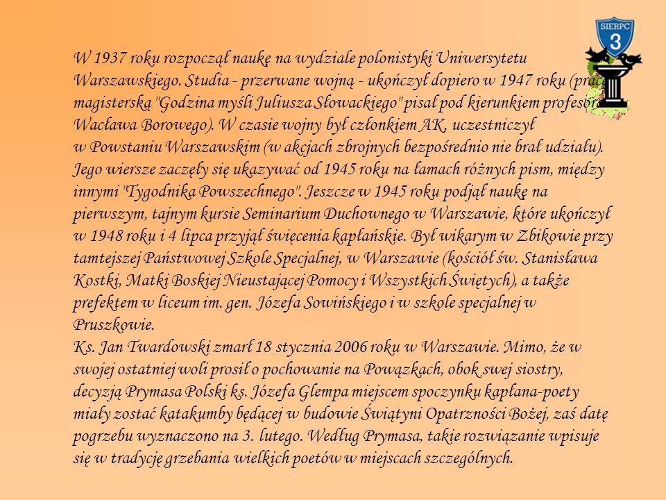 W 1937 roku rozpoczął naukę na wydziale polonistyki Uniwersytetu Warszawskiego. Studia - przerwane wojną - ukończył dopiero w 1947 roku (pracę magiste