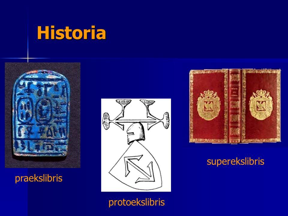 Historia praekslibris protoekslibris superekslibris