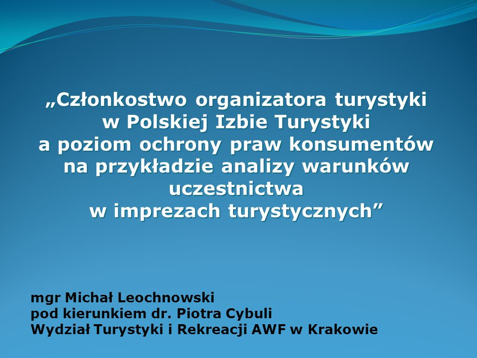 PIT - organizacja pozarządowa, samorządowa, zrzeszająca podmioty gospodarcze w branży turystycznej (…).