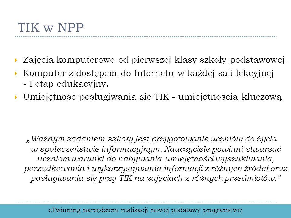 TIK w NPP Zajęcia komputerowe od pierwszej klasy szkoły podstawowej.