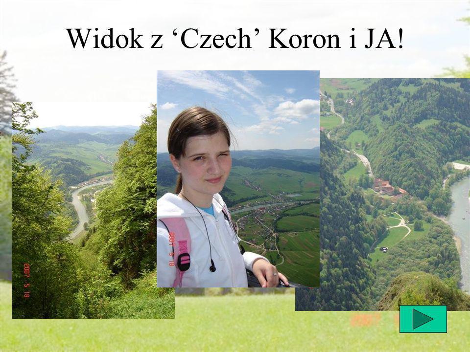 Widok z Czech Koron i JA!