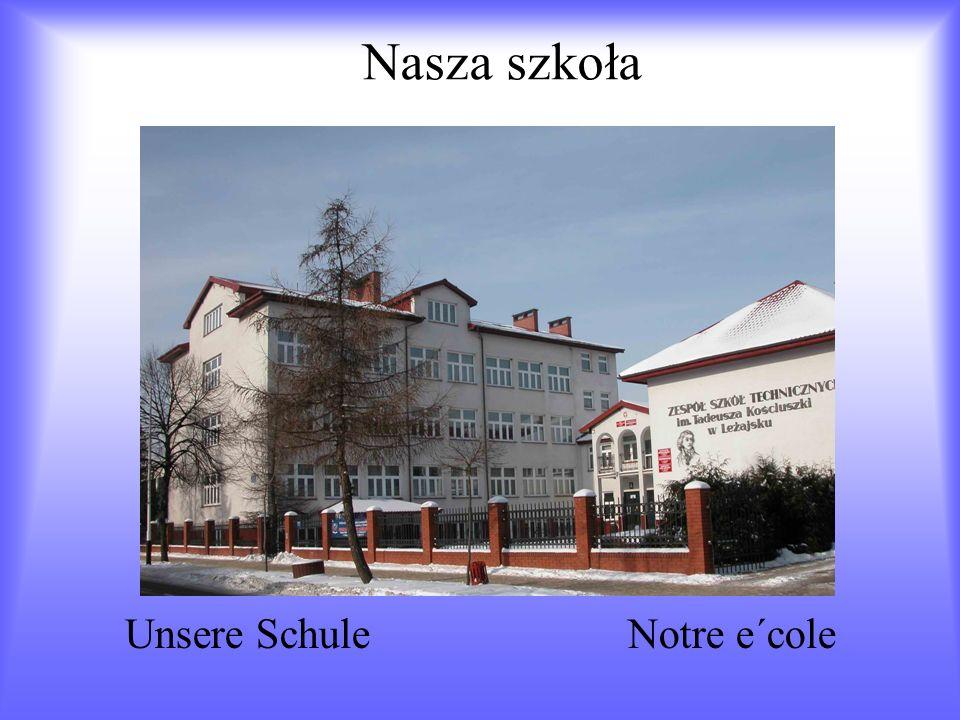 Nasza szkoła Unsere Schule Notre e΄cole