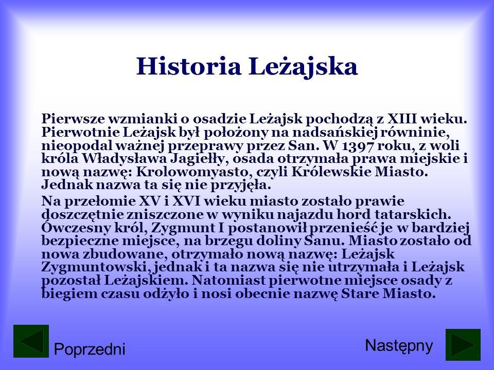 Historia Leżajska Pierwsze wzmianki o osadzie Leżajsk pochodzą z XIII wieku.