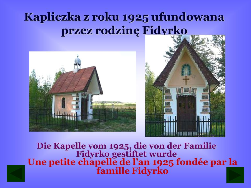 Kapliczka ŚWIĘTOSZA Die Kapelle ŚWIĘTOSZA Une petite chapelle Świętosza