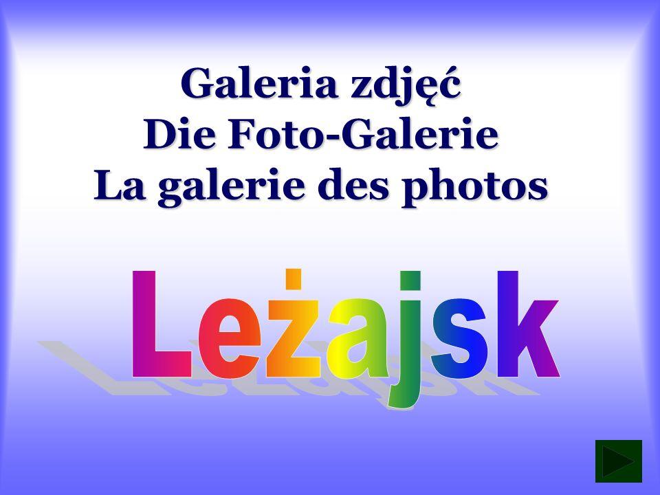 Galeria zdjęć Die Foto-Galerie La galerie des photos