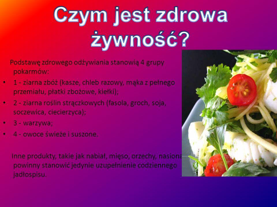 Podstawę zdrowego odżywiania stanowią 4 grupy pokarmów: 1 - ziarna zbóż (kasze, chleb razowy, mąka z pełnego przemiału, płatki zbożowe, kiełki); 2 - ziarna roślin strączkowych (fasola, groch, soja, soczewica, ciecierzyca); 3 - warzywa; 4 - owoce świeże i suszone.