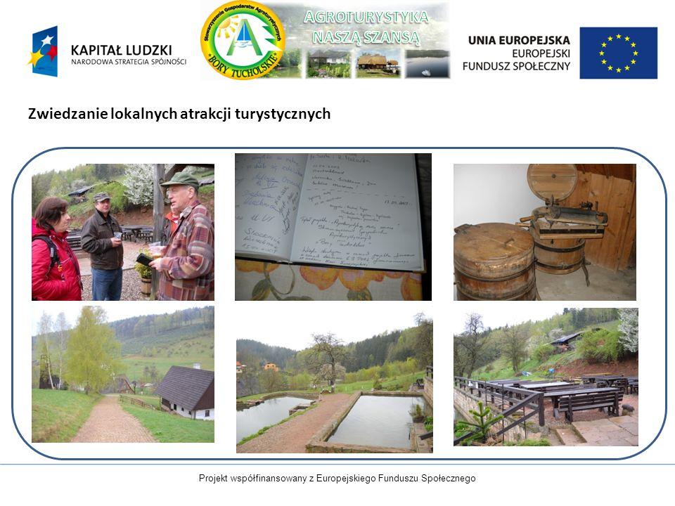 Projekt współfinansowany z Europejskiego Funduszu Społecznego Zwiedzanie lokalnych atrakcji turystycznych