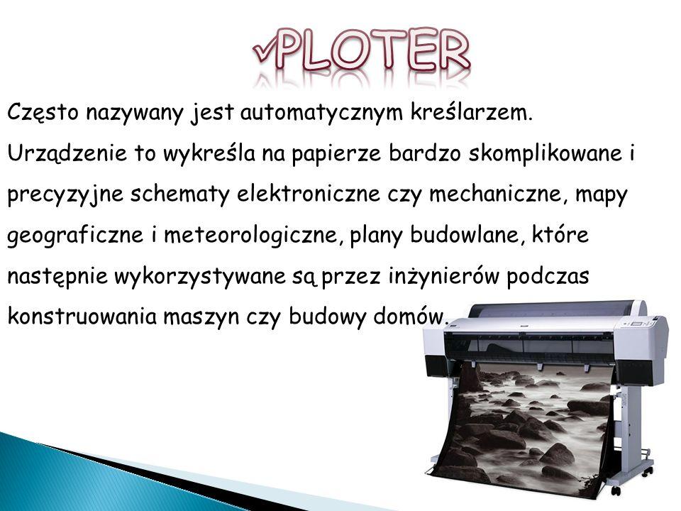 Często nazywany jest automatycznym kreślarzem. Urządzenie to wykreśla na papierze bardzo skomplikowane i precyzyjne schematy elektroniczne czy mechani