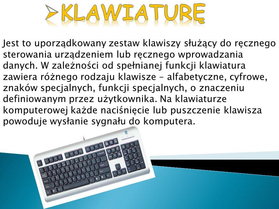 Jest to uporządkowany zestaw klawiszy służący do ręcznego sterowania urządzeniem lub ręcznego wprowadzania danych. W zależności od spełnianej funkcji