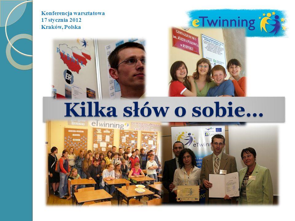 Konferencja warsztatowa 17 stycznia 2012 Kraków, Polska Pierwsze kroki … tutaj się wszystko zaczyna… główna zakładka