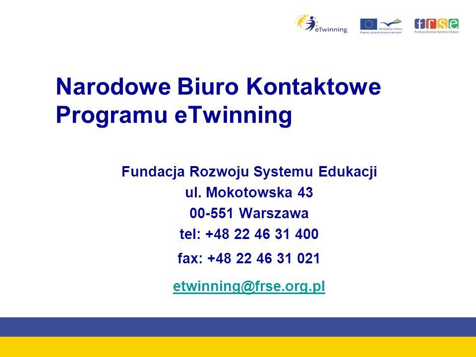 Narodowe Biuro Kontaktowe Programu eTwinning Fundacja Rozwoju Systemu Edukacji ul. Mokotowska 43 00-551 Warszawa tel: +48 22 46 31 400 fax: +48 22 46