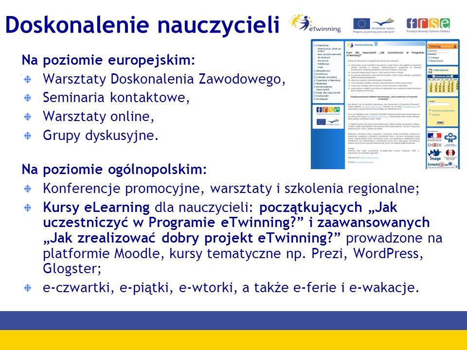 Doskonalenie nauczycieli Na poziomie europejskim: Warsztaty Doskonalenia Zawodowego, Seminaria kontaktowe, Warsztaty online, Grupy dyskusyjne. Na pozi