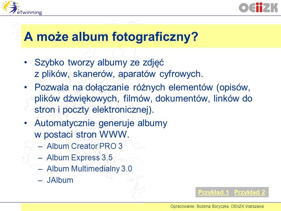 A może album fotograficzny? Szybko tworzy albumy ze zdjęć z plików, skanerów, aparatów cyfrowych. Pozwala na dołączanie różnych elementów (opisów, pli