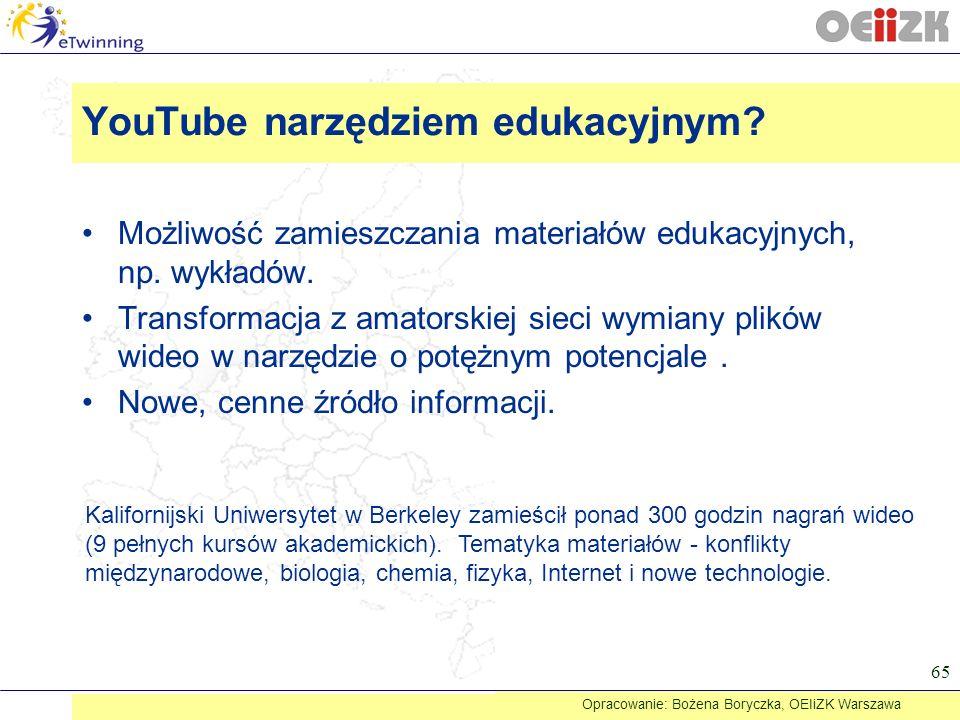 YouTube narzędziem edukacyjnym? Możliwość zamieszczania materiałów edukacyjnych, np. wykładów. Transformacja z amatorskiej sieci wymiany plików wideo