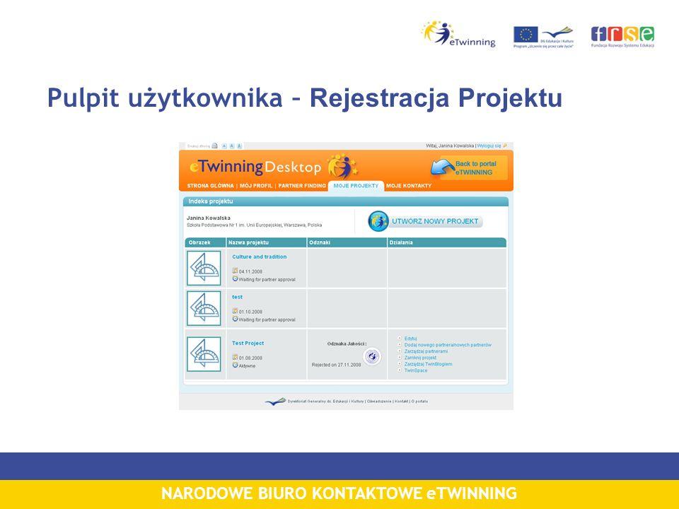 NARODOWE BIURO KONTAKTOWE eTWINNING Pulpit użytkownika – Rejestracja Projektu