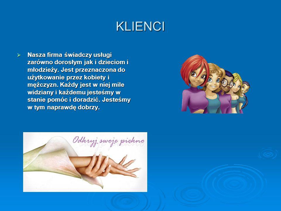 KLIENCI Nasza firma świadczy usługi zarówno dorosłym jak i dzieciom i młodzieży. Jest przeznaczona do użytkowanie przez kobiety i mężczyzn. Każdy jest