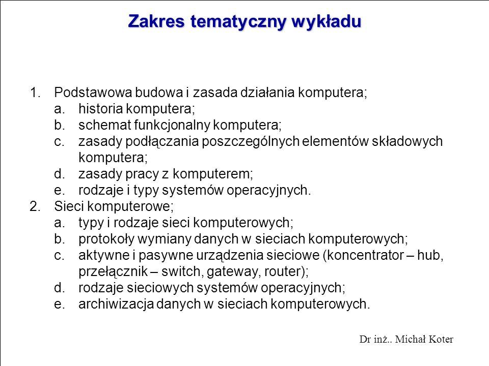 Wstęp do społeczeństwa informatycznego Dr inż.. Michał Koter