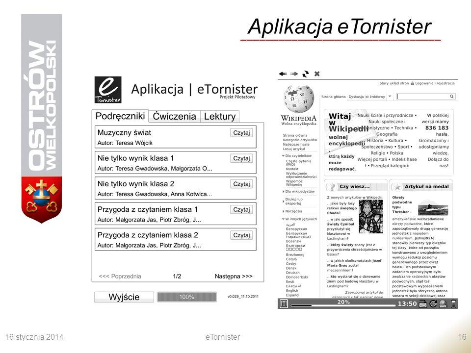 16 stycznia 2014eTornister16 Aplikacja eTornister ________________________________