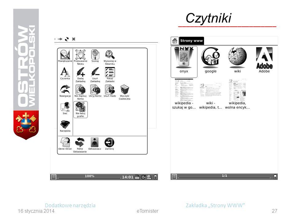 16 stycznia 2014eTornister27 Dodatkowe narzędziaZakładka Strony WWW Czytniki _________________________