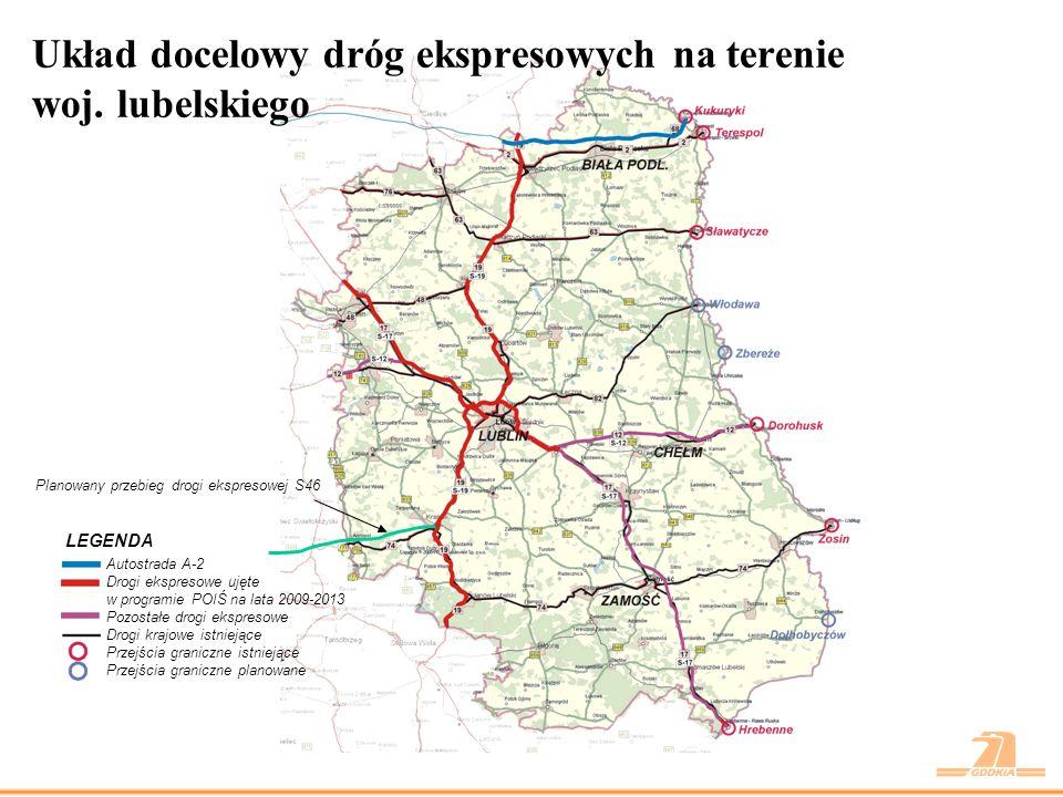 Układ docelowy dróg ekspresowych na terenie woj. lubelskiego LEGENDA Autostrada A-2 Drogi ekspresowe ujęte w programie POIŚ na lata 2009-2013 Pozostał