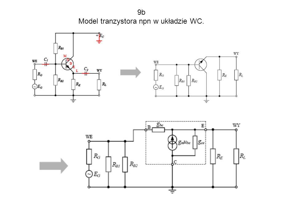9b Model tranzystora npn w układzie WC.