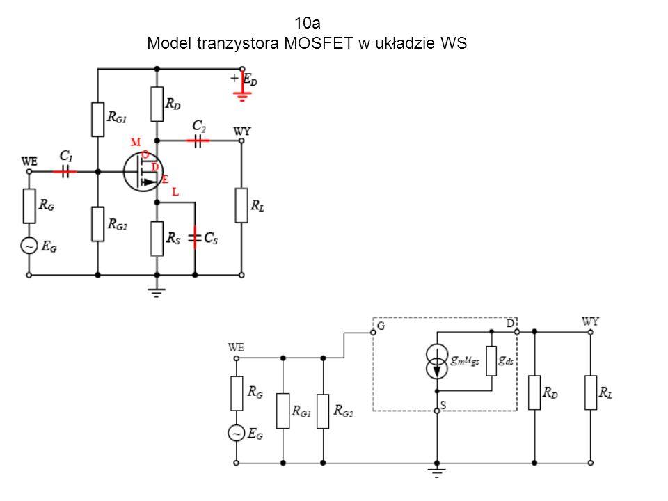 10b Model tranzystora MOSFET w układzie WD