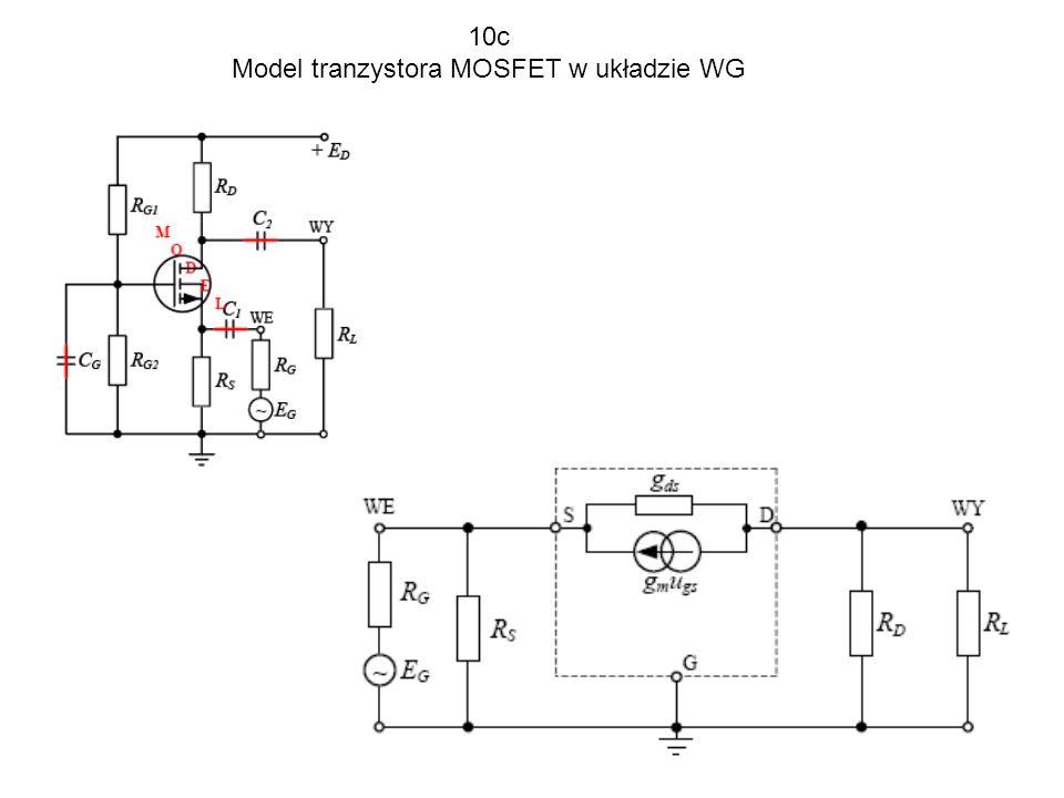 10c Model tranzystora MOSFET w układzie WG