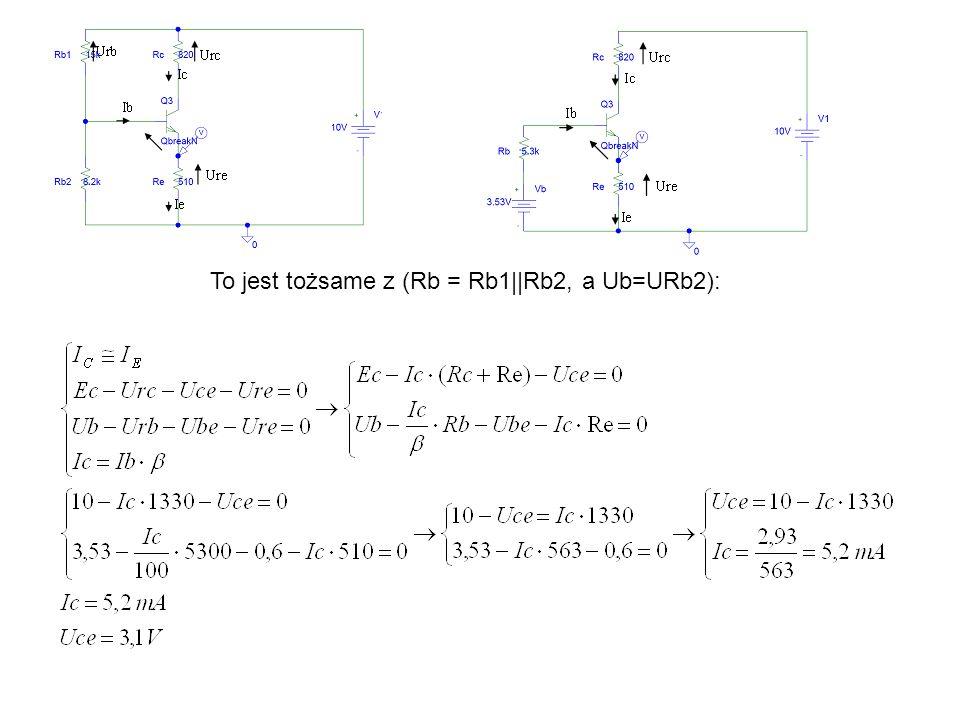 To jest tożsame z (Rb = Rb1||Rb2, a Ub=URb2):