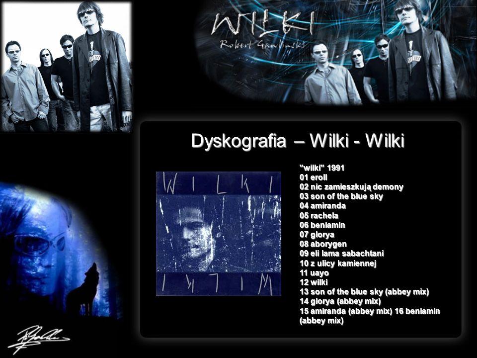 Dyskografia – Wilki - Wilki