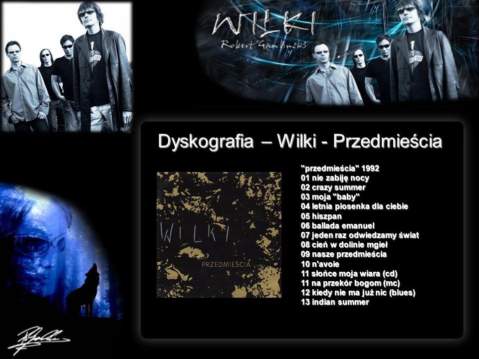 Dyskografia – Wilki - Przedmieścia