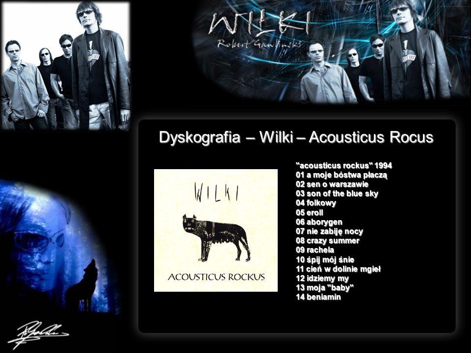 Dyskografia – Wilki – Acousticus Rocus