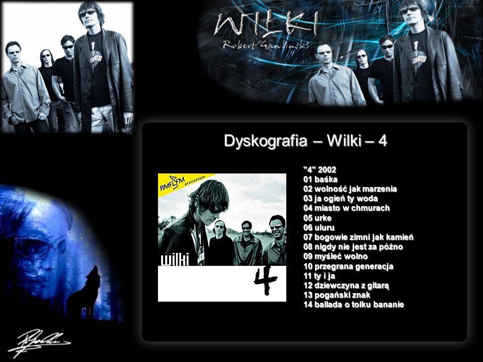 Dyskografia – Wilki – 4