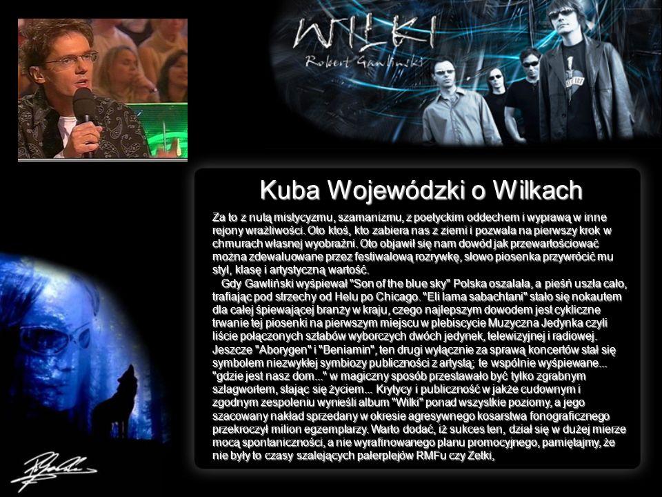 Kuba Wojewódzki o Wilkach nie działały jeszcze agentury MTV i VIVY, a rząd muzycznych dusz posiadał głównie Program Trzeci PR.