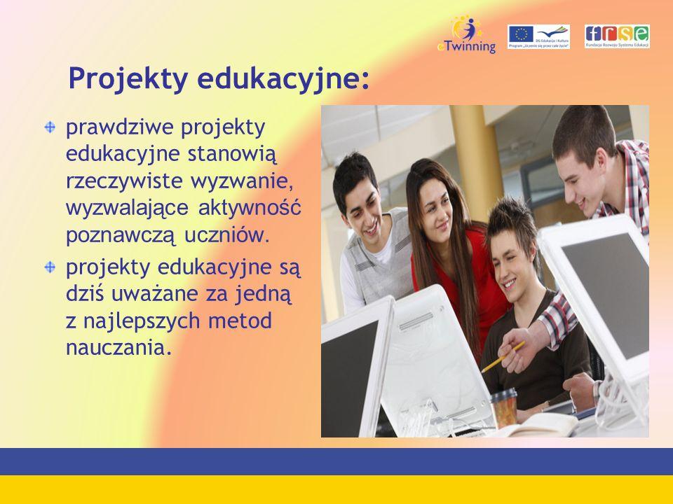 Projekty edukacyjne: prawdziwe projekty edukacyjne stanowią rzeczywiste wyzwanie, wyzwalające aktywność poznawczą uczniów. projekty edukacyjne są dziś