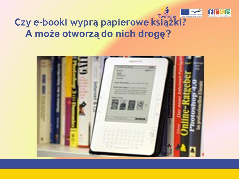 Czy e-booki wyprą papierowe książki? A może otworzą do nich drogę?