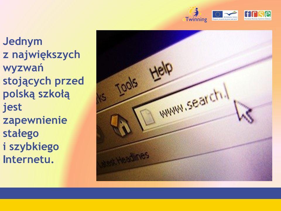 Jednym z największych wyzwań stojących przed polską szkołą jest zapewnienie stałego i szybkiego I nternetu.