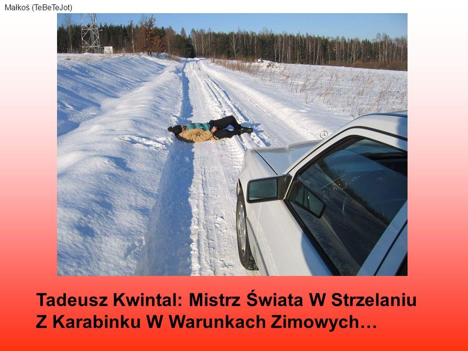 Tadeusz Kwintal: Mistrz Świata W Strzelaniu Z Karabinku W Warunkach Zimowych… Małkoś (TeBeTeJot)