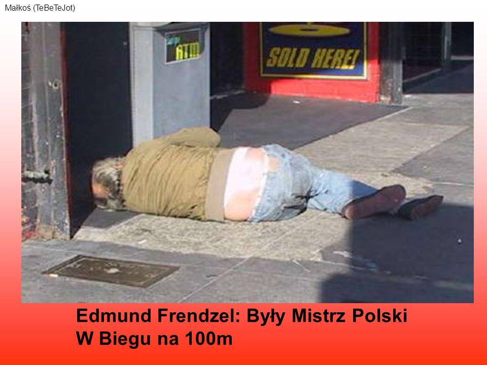 Edmund Frendzel: Były Mistrz Polski W Biegu na 100m Małkoś (TeBeTeJot)