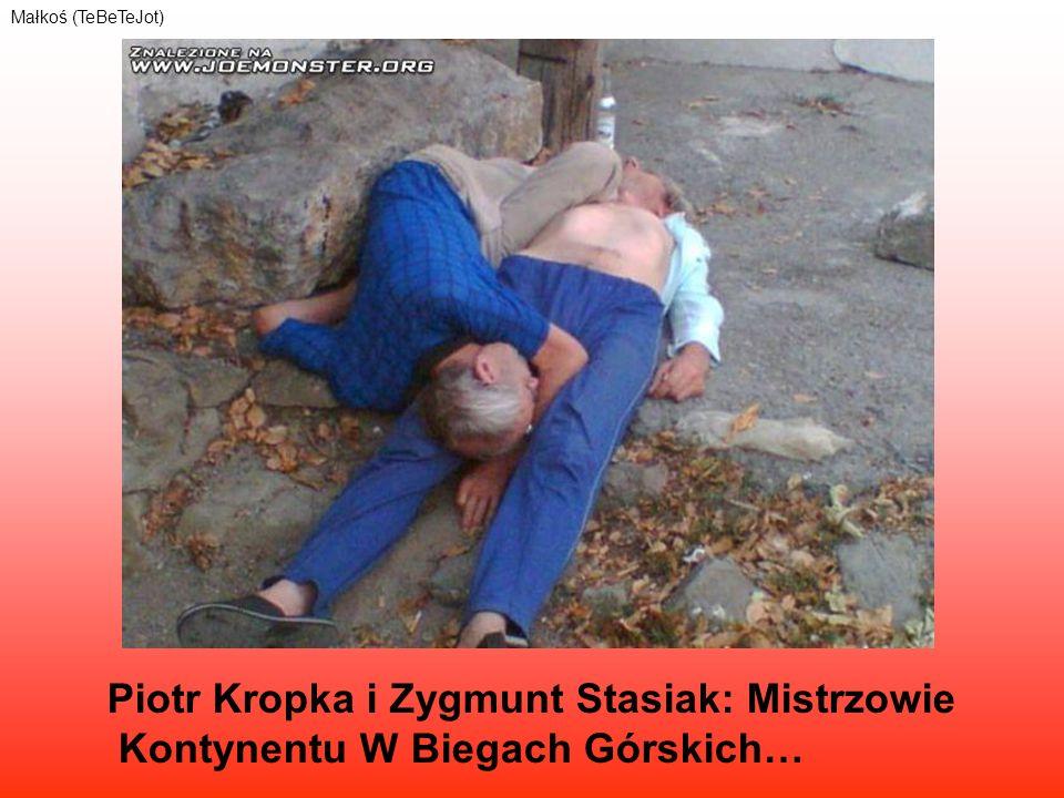 Piotr Kropka i Zygmunt Stasiak: Mistrzowie Kontynentu W Biegach Górskich… Małkoś (TeBeTeJot)