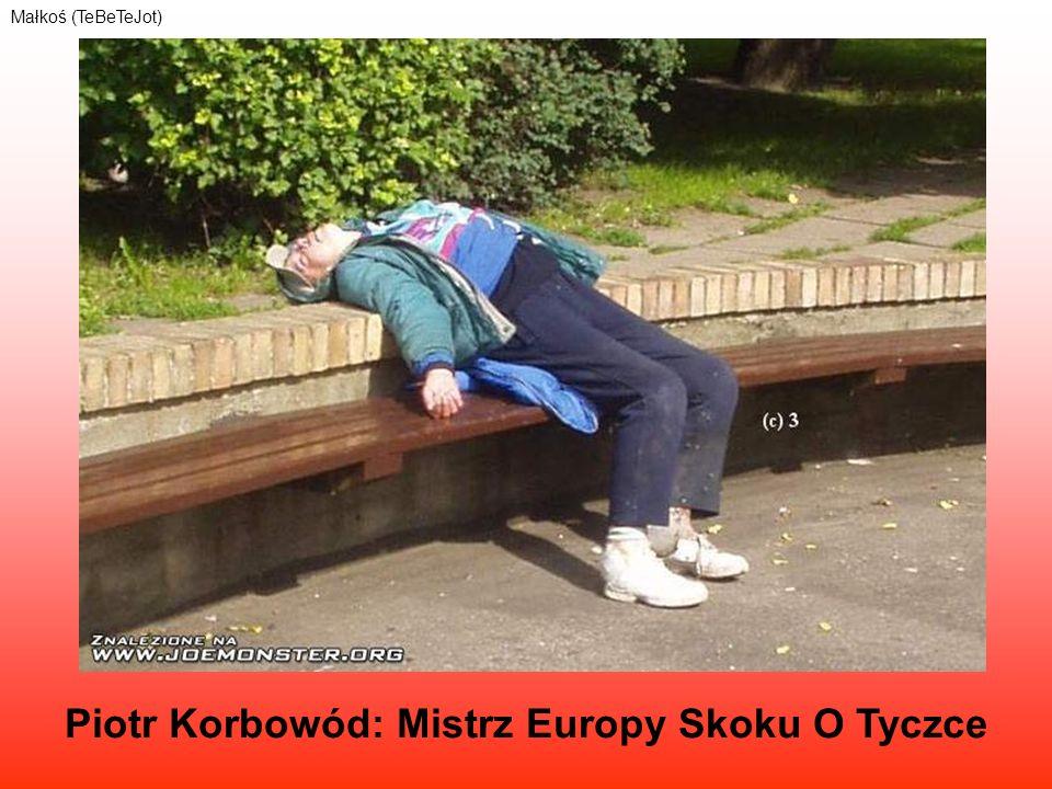 Piotr Korbowód: Mistrz Europy Skoku O Tyczce Małkoś (TeBeTeJot)