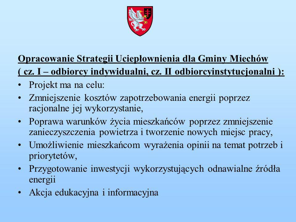 Opracowanie Strategii Uciepłownienia dla Gminy Miechów ( cz.